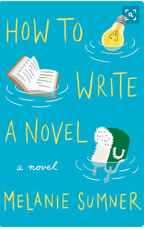 How to Write a Novel By Melanie Sumner In the vein of Graeme Simsion s The Rosie Project Sumner s quirky story about an unconventional family … Pinterest